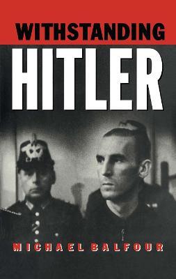 Withstanding Hitler book