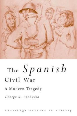 The Spanish Civil War by George Richard Esenwein