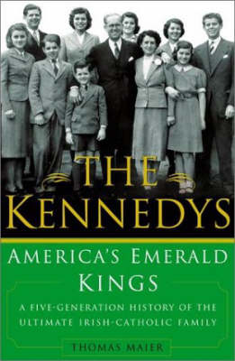 Kennedys by Thomas Maier