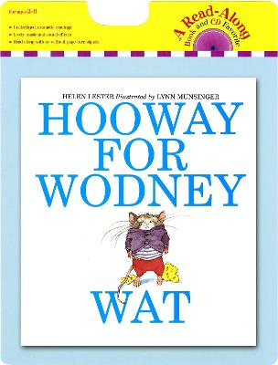 Hooway for Wodney Wat: Book and CD by Helen Lester