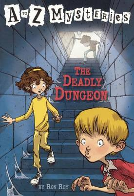 Deadly Dungeon by Ron Roy