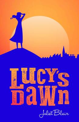 Lucy's Dawn by Juliet Blair