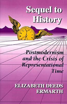 Sequel to History by Elizabeth Deeds Ermarth