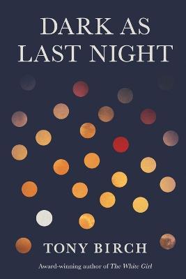 Dark As Last Night book