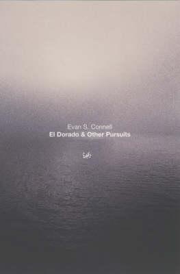 El Dorado And Other Pursuits book