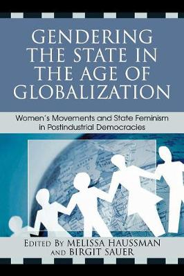 Gendering the State in the Age of Globalization by Melissa Haussman