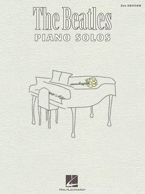 The Beatles Piano Solos - 2nd Edition by The Beatles