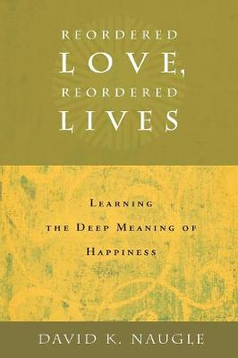 Reordered Love, Reordered Lives book