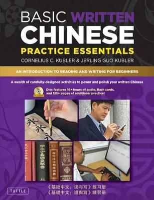 Basic Written Chinese Practice Essentials by Cornelius C. Kubler