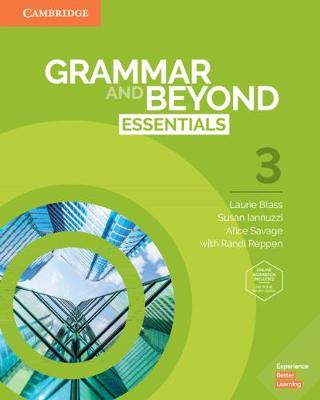 Grammar and Beyond: Grammar and Beyond Essentials Level 3 Student's Book with Online Workbook by Laurie Blass