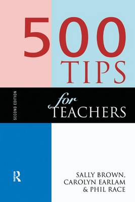 500 Tips for Teachers by Brown, Sally
