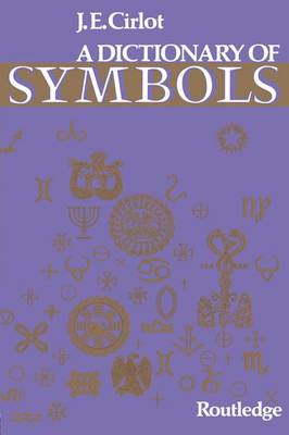Dictionary of Symbols by J. C. Cirlot