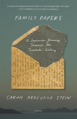 Family Papers: A Sephardic Journey Through the Twentieth Century book