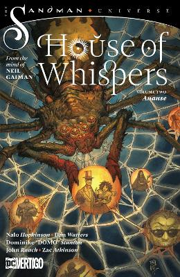 The House of Whispers Volume 2: The Sandman Universe by Nalo Hopkinson