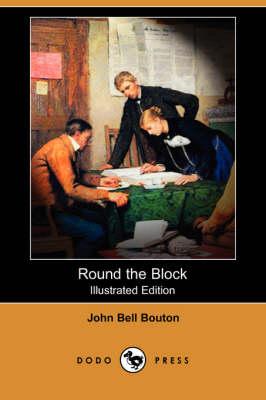 Round the Block (Illustrated Edition) (Dodo Press) book