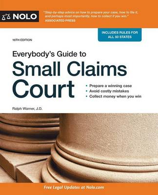 Everybody's Guide to Small Claims Court by Ralph Warner