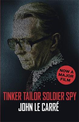 Tinker Tailor Soldier Spy by John Le Carre