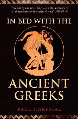 In Bed with the Ancient Greeks book