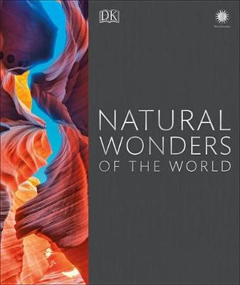 Natural Wonders of the World by DK Publishing