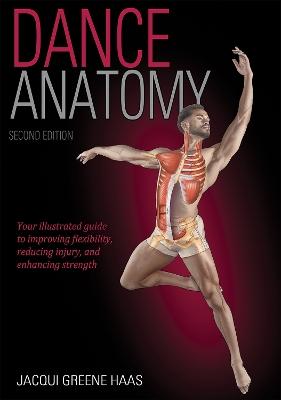 Dance Anatomy 2nd Edition by Jacqui Greene Haas