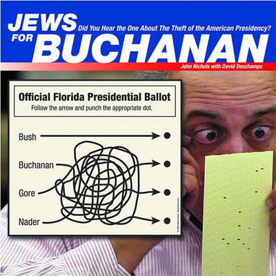 Jews for Buchanan by John Nichols