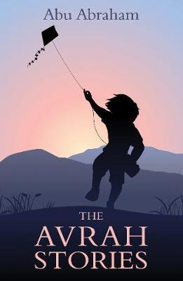 The Avrah Stories by Abu Abraham