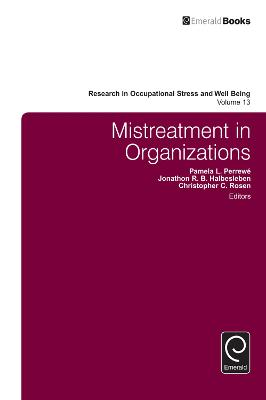 Mistreatment in Organizations by Pamela L. Perrewe