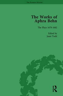 The Works of Aphra Behn Complete Plays Volume 6 by Janet Todd