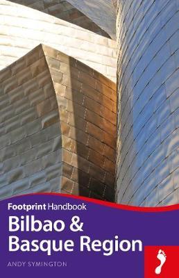 Bilbao & Basque Region by Andy Symington