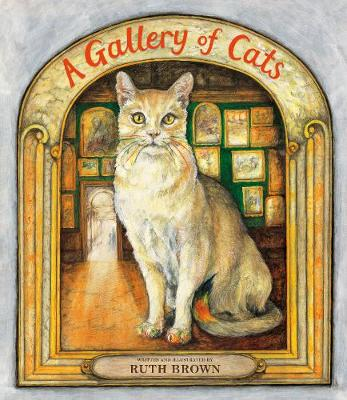 A Gallery of Cats by Ruth Brown