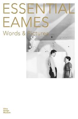 Essential Eames by Eames Demetrios