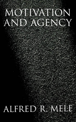 Motivation and Agency book