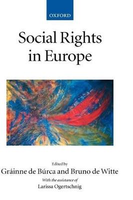 Social Rights in Europe by Grainne De Burca