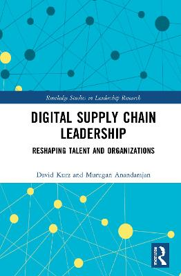 Digital Supply Chain Leadership: Reshaping Talent and Organizations book