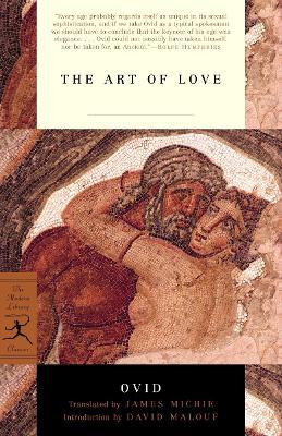 The Mod Lib Art Of Love by Ovid