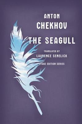 Seagull by Anton Chekhov