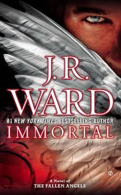 Immortal by J. R. Ward