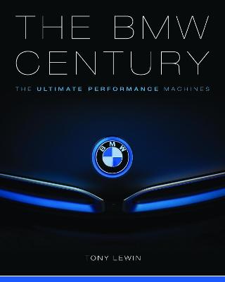 The BMW Century by Tony Lewin