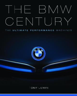 The BMW Century by Tony Lewin