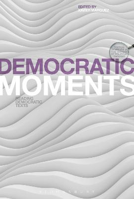 Democratic Moments by Xavier Marquez