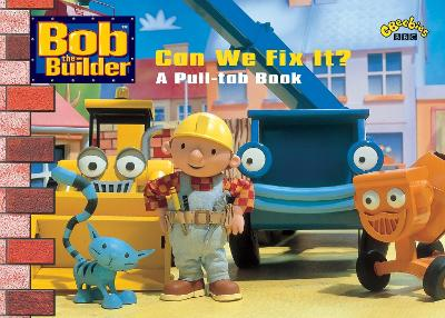 Bob the Builder - Can We Fix It? by BBC