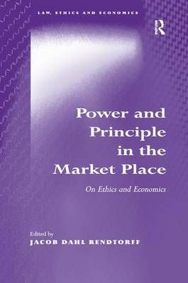 Power and Principle in the Market Place by Jacob Dahl Rendtorff