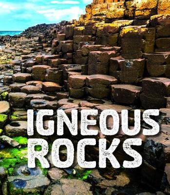 Igneous Rocks by Ava Sawyer