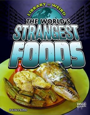 World's Strangest Foods book