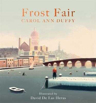 Frost Fair by Carol Ann Duffy