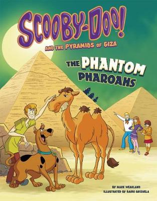 Scooby-Doo! and the Pyramids of Giza by Mark Weakland