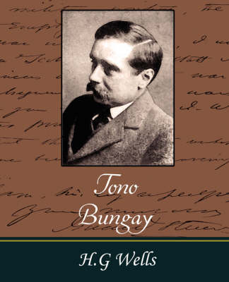 Tono-Bungay by H. G. Wells