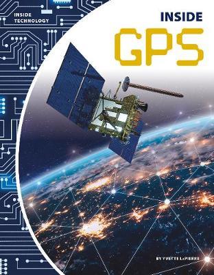 Inside GPS by Yvette LaPierre