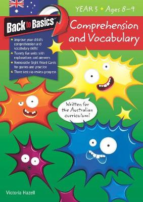 Back to Basics - Comprehension and Vocabulary Year 3 by Victoria Hazell