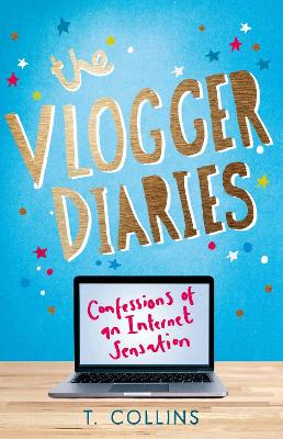The Vlogger Diaries by T. Collins
